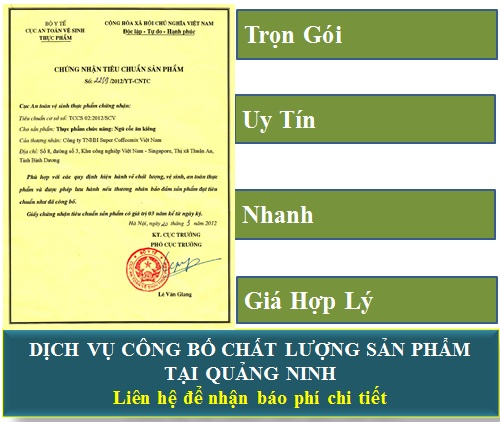 Dịch vụ công bố chất lượng sản phẩm tại Quảng Ninh
