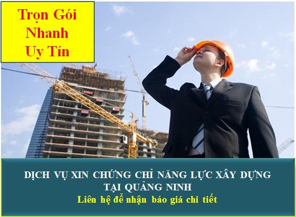 Dịch vụ xin chứng chỉ năng lực xây dựng tại Quảng Ninh