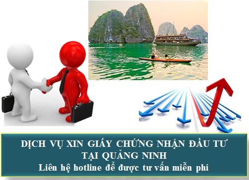 DỊch vụ xin cấp giấy chứng nhận đầu tư tại Quảng Ninh
