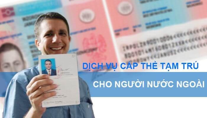 Dịch vụ Xin thẻ tạm trú cho người nước ngoài tại Quảng Ninh