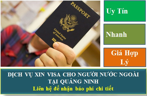 Dịch vụ xin visa cho người nước ngoài tại Quảng Ninh