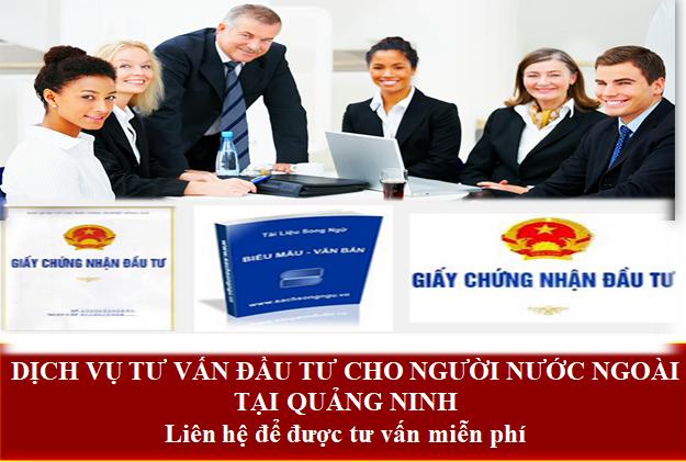 Dịch vụ tư vấn đầu tư cho người nước ngoài tại Quảng Ninh