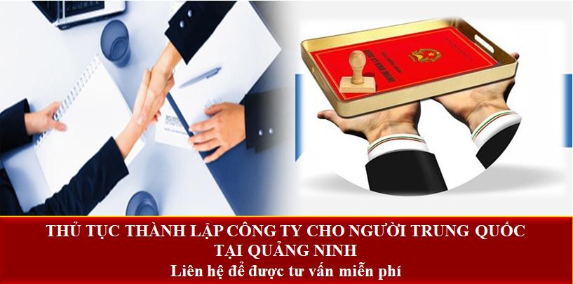 Thủ tục thành lập công ty cho người Trung Quốc tại Quảng Ninh