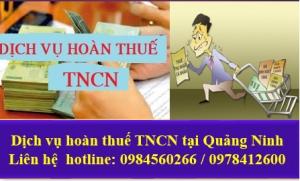 Dịch vụ hoàn thuế thu nhập cá nhân tại Quảng Ninh