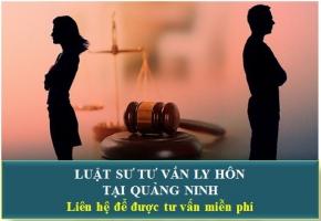 Luật Sư Tư Vấn Ly Hôn Tại Quảng Ninh