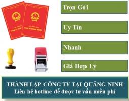 Thành Lập Công Ty Tại Quảng Ninh - Giảm 30%, Ưu đãi tốt nhất Quảng Ninh