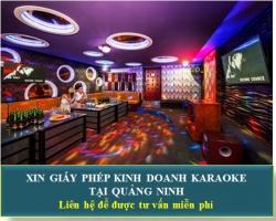 Xin Giấy Phép Kinh Doanh Karaoke Tại Quảng Ninh