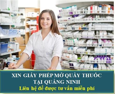 Xin Giấy Phép Mở Quầy Thuốc Tại Quảng Ninh